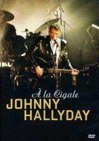 Cover Johnny Hallyday - À La Cigale [DVD]